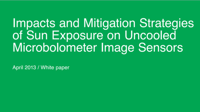 Impacts and Mitigation Strategies of Sun Exposure on Uncooled Microbolometer Image Sensors
