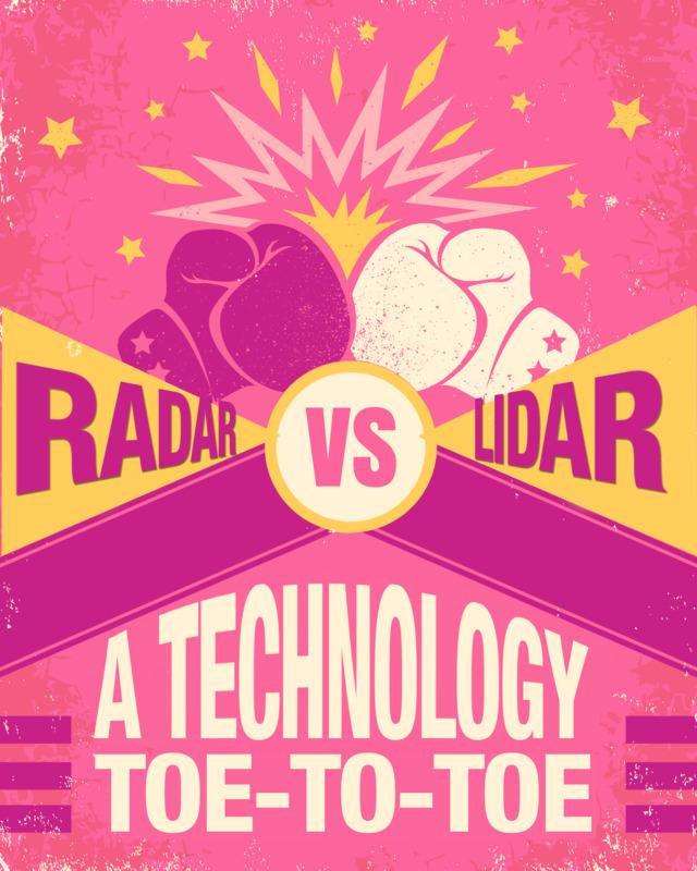 Radar vs  LiDAR: A Technology Toe-to-Toe