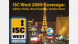 ISC West 2009 Coverage